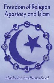 Freedom of Religion, Apostasy and Islam (Liturgy, Worship and Society Series) by Abdullah Saeed, Hassan Saeed