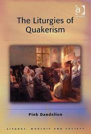 Cover of: The Liturgies Of Quakerism (Liturgy, Worship and Society Series)