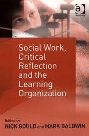 Cover of: Social Work, Critical Reflection, and the Learning Organization |