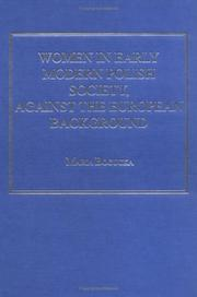 Cover of: Women in Early Modern Polish Society, Against the European Background (Early Modern History)