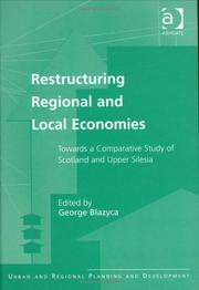 Cover of: Restructuring regional and local economies |