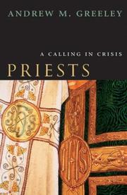 Cover of: Priests: A Calling in Crisis
