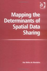 Cover of: Mapping the determinants of spatial data sharing | Uta Wehn de Montalvo