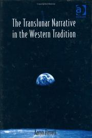 Cover of: The translunar narrative in the Western tradition | Aaron Parrett