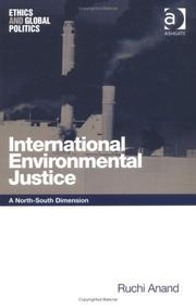 Cover of: International Environmental Justice | Ruchi Anand