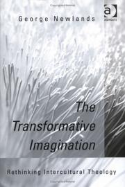 Cover of: The Transformative Imagination | George M. Newlands