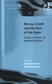 Cover of: Money, Credit and the Role of the State |