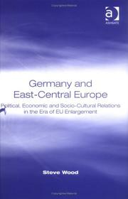 Cover of: Germany And East-Central Europe | Stephen Wood