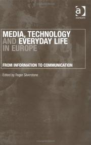Cover of: Media, Technology And Everyday Life In Europe