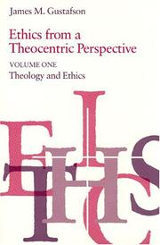 Cover of: Ethics from a Theocentric Perspective, Volume 1 (Ethics from a Theocentric Perspective)