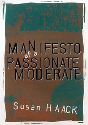 Cover of: Manifesto of a Passionate Moderate