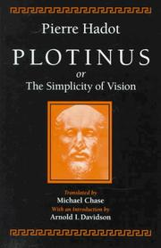 Cover of: Plotinus or the Simplicity of Vision