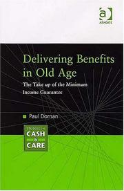 Cover of: Delivering benefits in old age | Paul Dornan
