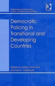 Cover of: Democratic Policing in Transitional And Developing Countries (Interdisciplinary Research Series in Ethnic, Gender and Class Relations) (Interdisciplinary ... in Ethnic, Gender and Class Relations) |