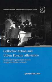 Cover of: Collective Action and Urban Poverty Alleviation | Gavin Shatkin