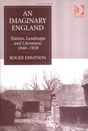 Cover of: An imaginary England: nation, landscape and literature, 1840-1920
