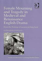 Cover of: Female mourning in early modern drama | Katharine Goodland