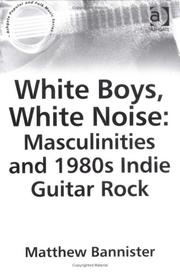 White boys, white noise by Matthew Bannister