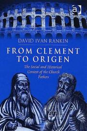Cover of: From Clement to Origen | David Ivan Rankin