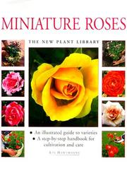 Cover of: Miniature Roses (New Plant Library) | Lin Hawthorne