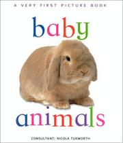 Cover of: Baby Animals (Very First Picture Books (Lorenz Hardcover)) | Nicola Tuxworth