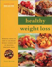 Cover of: Healthy Weight Loss: Eating for Health Series