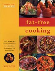 Cover of: Fat-Free Cooking (Eating for Health)