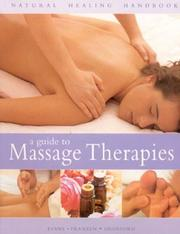 Cover of: A Guide to Massage Therapies | Mark Evans