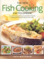 Cover of: The New Fish Cooking Encyclopedia | Kate Whiteman