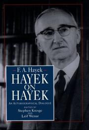 Cover of: Hayek on Hayek: an autobiographical dialogue