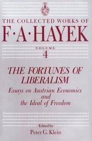 Cover of: The fortunes of liberalism: essays on Austrian economics and the ideal of freedom