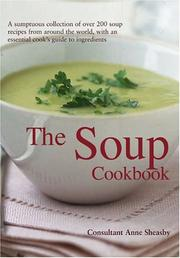 Cover of: The Soup Cookbook