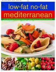 Cover of: Low-Fat No-Fat Mediterranean: Over 200 inspiring and delicious recipes from a region famous for long life and active health.