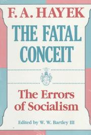 The Fatal Conceit by Friedrich A. von Hayek
