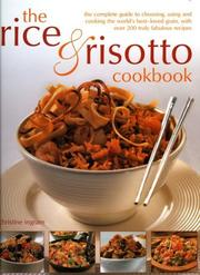 Cover of: The Rice & Risotto Cookbook | Christine Ingram