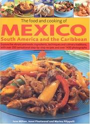 Cover of: The Food and Cooking of Mexico, South America and the Caribbean | Jane Milton