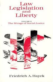 Cover of: Law, Legislation and Liberty, Volume 2: The Mirage of Social Justice