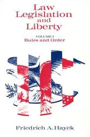 Cover of: Law, Legislation and Liberty, Volume 1: Rules and Order
