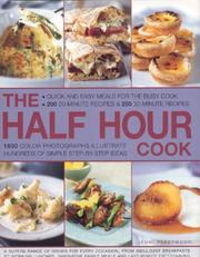 Cover of: The Half Hour Cook: Quick And Easy Meals For The Busy Cook | Jenni Fleetwood