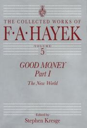 Cover of: Good Money | Friedrich A. von Hayek