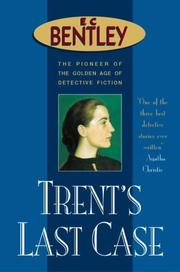 Cover of: Trent's Last Case