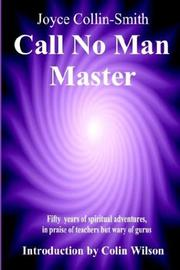 Cover of: Call No Man Master | Joyce Collin-Smith