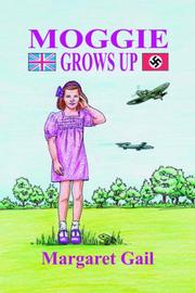 Cover of: Moggie Grows Up | Margaret Gail