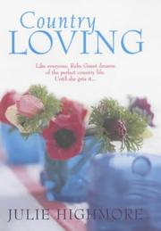 Cover of: Country Loving | Julie Highmore
