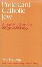 Cover of: Protestant, Catholic, Jew