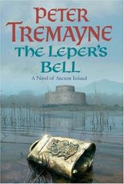 Cover of: The Leper's Bell: a novel of ancient Ireland