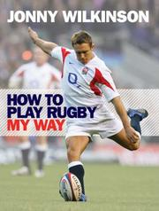 Cover of: How to Play Rugby My Way