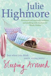 Cover of: Sleeping Around | Julie Highmore