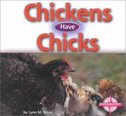 Cover of: Chickens Have Chicks (Animals and Their Young)