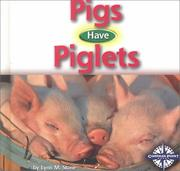 Cover of: Pigs Have Piglets (Animals and Their Young)